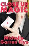 Close Up Magic (Sleight of Hand #1)