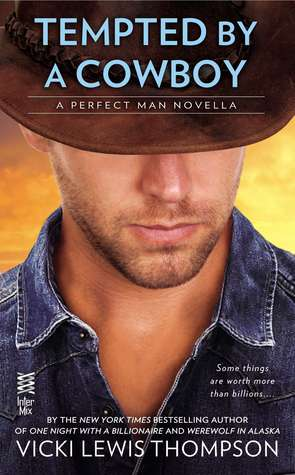 Tempted By A Cowboy Perfect Man 2 By Vicki Lewis Thompson
