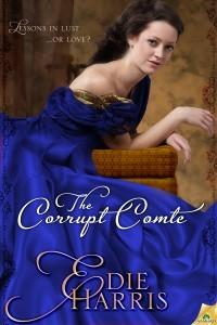 The Corrupt Comte (The Bourbon Boys Quartet, #1)