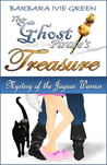 The Ghost Pirate's Treasure: Mystery of the Jaguar Warrior (Paranormally Yours, #1)