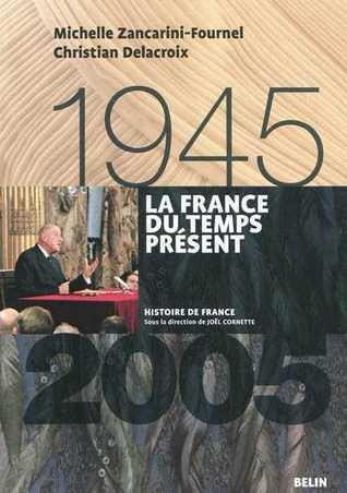 Download EPUB Free La France du temps présent, 1945-2005