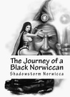 The journey of a black norwiccan