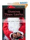 Shaking Down Santa by Susan Law Corpany