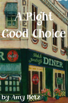 A Right Good Choice
