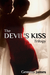 The Devil's Kiss (The Devil's Kiss, #1)
