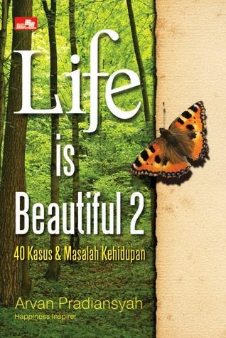 Life is Beautiful 2: 40 Kasus & Masalah Kehidupan