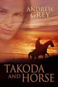 Takoda and Horse (The Good Fight #4)