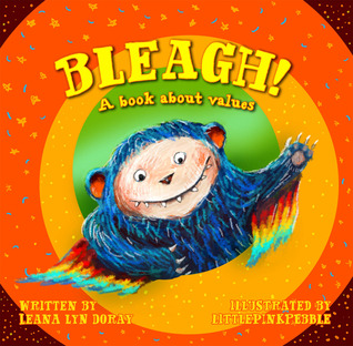 BLEAGH! A Book About Values