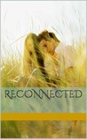 Reconnected by Bethany Daniel