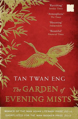 the garden of evening mists by tan twan eng - The Garden Of Evening Mists