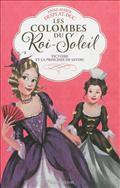 Victoire et la princesse de Savoie (Les colombes du Roi-Soleil, #12).