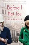 Before I Met You:...