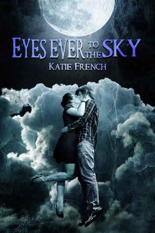Eyes Ever to the Sky(The Sky Trilogy 1)