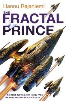 The Fractal Prince by Hannu Rajaniemi