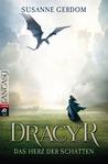 Dracyr: Das Herz der Schatten