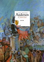 Contes d'Andersen : Tome 3 por Hans Christian Andersen, Kamila Štanclová, Dušan Kállay, Pierre Georget La Chesnais