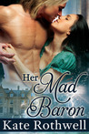 Her Mad Baron by Summer Devon