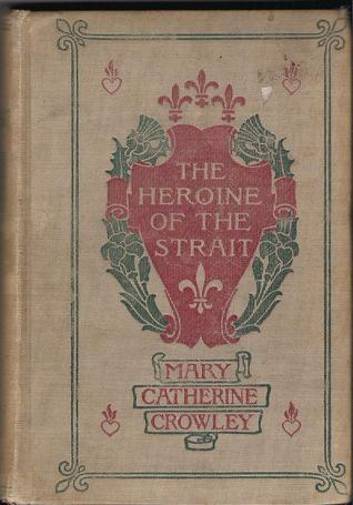 The Heroine of the Strait