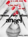 Never Ever After: Angel (Never, #2)