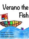 Verano the Fish