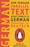 Short Stories in German, Erzählungen auf Deutsch: New Penguin Parallel Text