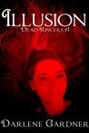 Illusion (Dead Ringers #1)