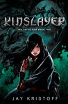 Kinslayer (The Lotus War, #2)