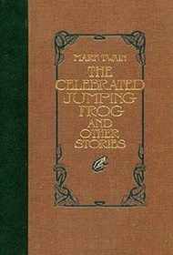 The Celebrated Jumping Frog and Other Stories