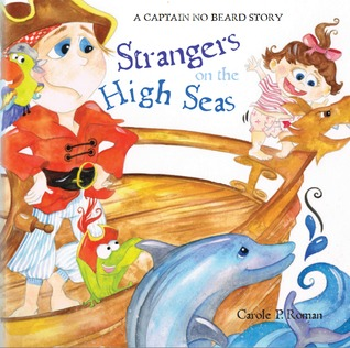 Strangers on the High Seas (Captain No Beard, #4)