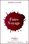 Fates Voyage