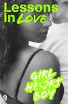 Lessons in Love (Girl Heart Boy, #4)