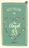 The Angel at No. 33 - Rumah No. 33 by Polly Williams