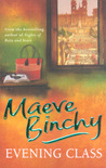 Evening Class by Maeve Binchy