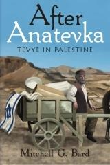 After Anatevka - Tevye in Palestine