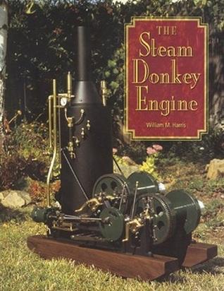 Steam Donkey Engine by William M  Harris