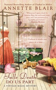 Tulle Death Do Us Part (A Vintage Magic Mystery, #6)