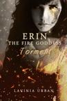 Torment (Erin the Fire Goddess #3)