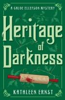 Heritage of Darkness (Chloe Ellefson Mystery #4)