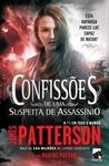 Confissões de uma Suspeita de Assassínio by James Patterson