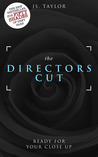 The Director's Cut by J.S.  Taylor