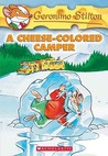 A Cheese-Colored Camper (Geronimo Stilton #16)