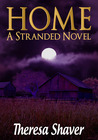 Home by Theresa Shaver