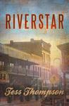 Riverstar (River Valley, #3)