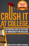 Crush IT at College