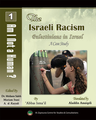 The Israeli Racism, Palestinians of 1948 as a Case Study
