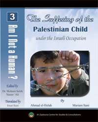 The Suffering of the Palestinian Child under the Israeli Occupation