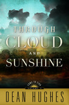 Through Cloud and Sunshine (Come to Zion, #2)