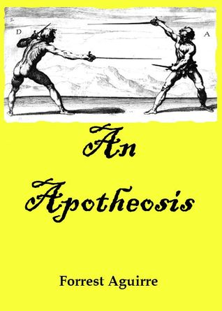 An Apotheosis by Forrest Aguirre