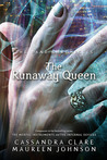 The Runaway Queen (The Bane Chronicles, #2)