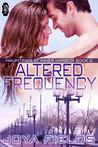 Altered Frequency by Joya Fields